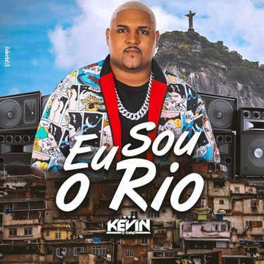 Download MC Kevin o Chris - Eu Sou o Rio (2019)