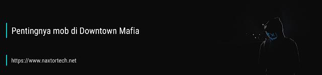 cara-mendapatkan-banyak-mob-di-downtown-mafia-03.png