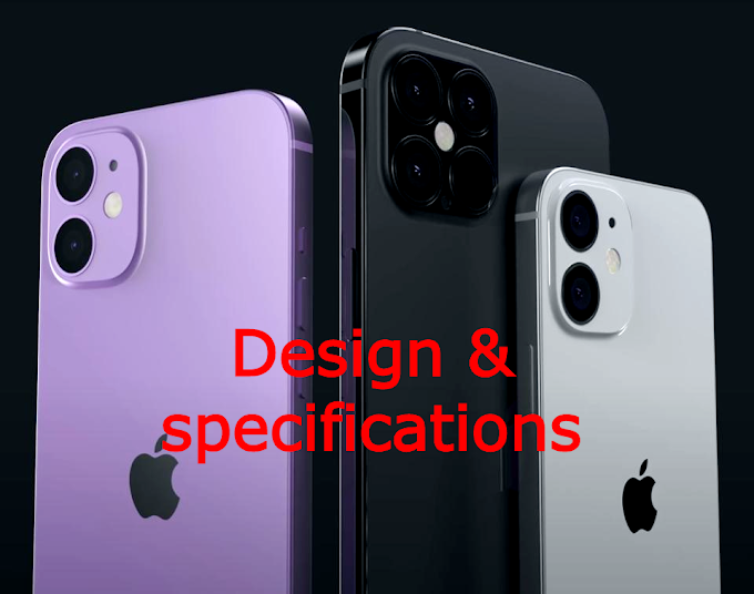 iPhone 12 | Everything You need to know about iPhone 12, Design specification and price