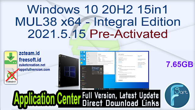 Windows 10 20H2 15in1 MUL38 x64 – Integral Edition 2021.5.15 Pre-Activated_ ZcTeam.id