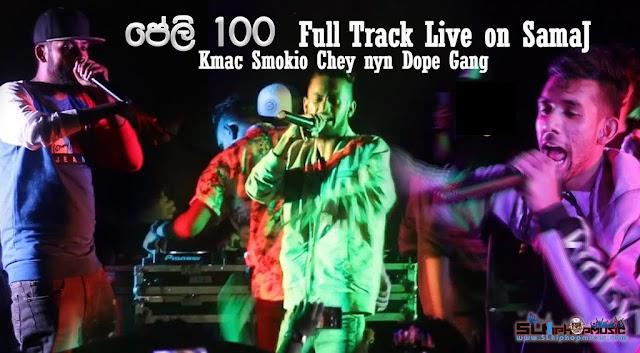 Peli 100 Original Track Live on Samaj- K mac X Smokio X Chey nyn X Dope Gang (Low Q - Unreleased)