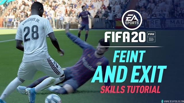 New Feint and Exit Skill FIFA 20 - DE JAY'S BLOG