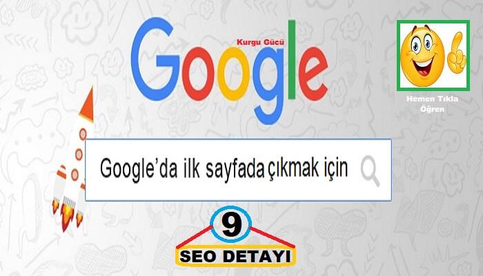 Google İlk Sayfada Çıkmak İçin En Doğru 9 SEO Detayı - Kurgu Gücü