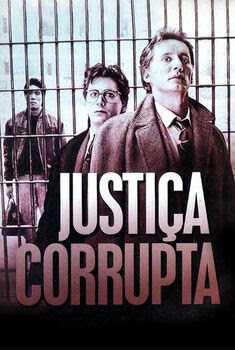 Justiça Corrupta Torrent - BluRay 720p Dublado