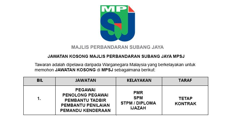 Majlis Perbandaran Subang Jaya MPSJ [ Kelayakan PMR / SPM / STPM / Diploma & Ijazah ]
