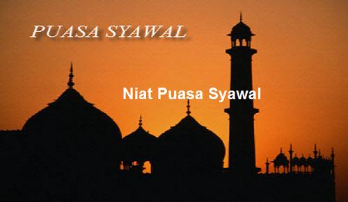 Bacaan Doa Tata Cara Niat Puasa Sunnah Di Bulan Syawal