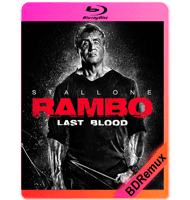 RAMBO: LA ÚLTIMA MISIÓN (2019) BDREMUX 1080P MKV ESPAÑOL LATINO