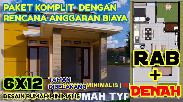 Rumah Minimalis 6x12 dan Anggaran Biaya