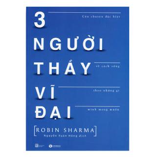 Ba Người Thầy Vĩ Đại (Tái Bản) ebook PDF EPUB AWZ3 PRC MOBI