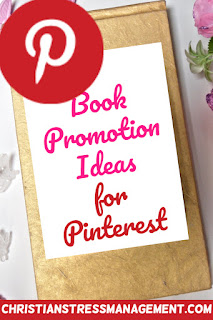 Book promotion ideas for Pinterest and other social media