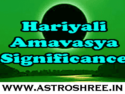 significance of haryali amavasya in jyotish 2021