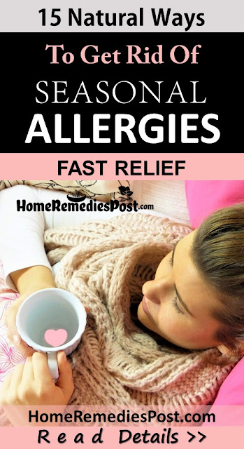 How To Get Rid Of Allergies, Home Remedies For Allergies, Allergies Treatment, Allergy Relief fast, Allergies Home Remedies, How To Treat Allergies, How To Cure Allergies, Allergies Remedies, Remedies For Allergies, Cure Allergies, Treatment For Allergies, Best Allergies Treatment, How To Get Relief From Allergies, Relief From Allergies, How To Get Rid Of Allergies Fast,