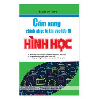 Cẩm Nang Chinh Phục Kì Thi Vào Lớp 10 Hình Học ebook PDF-EPUB-AWZ3-PRC-MOBI