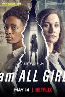 فيلم I Am All Girls 2021 مترجم اون لاين