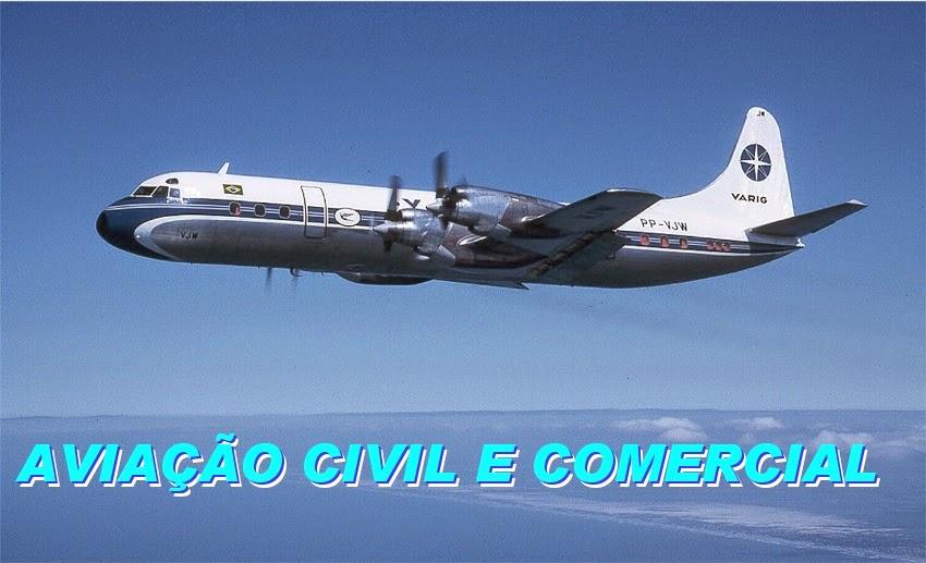 Aviação Civil e Comercial