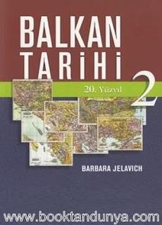 Barbara Jelavich  - Balkan Tarihi - 2. Cilt