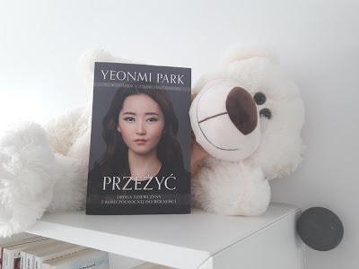 """Droga dziewczyny z Korei Północnej do wolności. - """"Przeżyć"""" Yeonmi Park"""