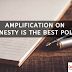 Now Write Amplification on Honesty is the Best Policy