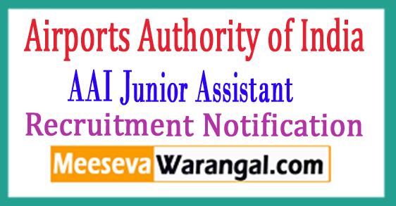 AAI (Airport Authority of India) Junior Assistant Recruitment Notification 2017