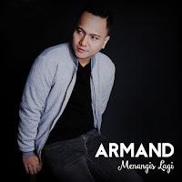Lirik Lagu Armand Menangis Lagi