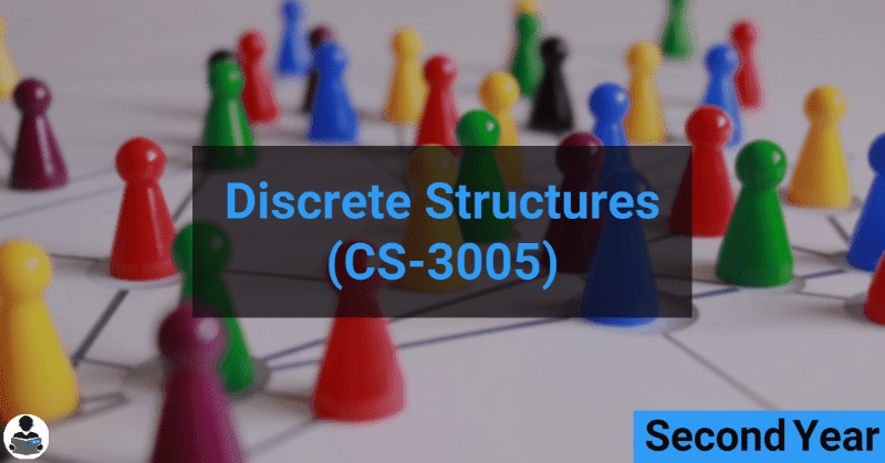 Discrete Structures (CS-3005) RGPV notes CBGS Bachelor of engineering