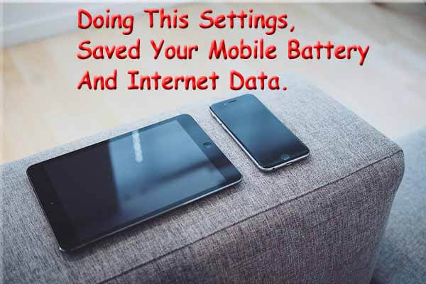 Mobile Battery saving