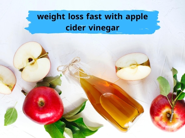 best way with apple cider vinegar for weight loss fast