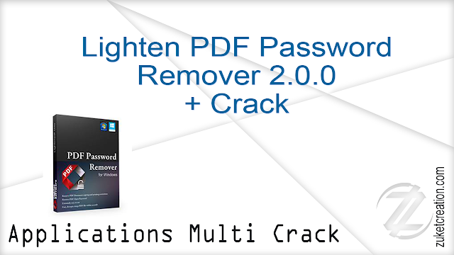 Lighten PDF Password Remover 2.0.0 + Crack