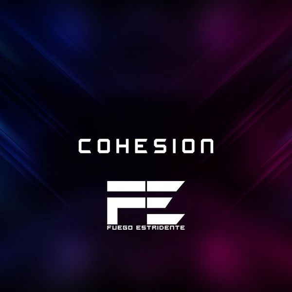 Fuego Estridente – Cohesion (Single) 2021 (Exclusivo WC)