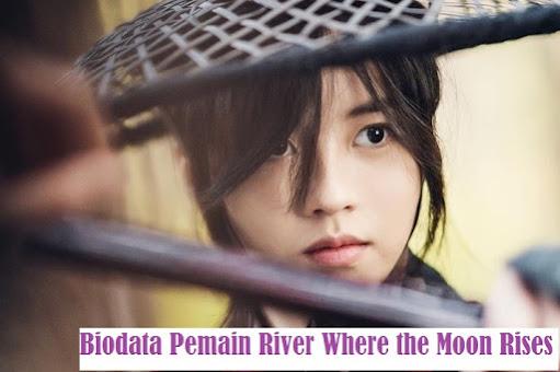 Biodata Pemain Drama Korea River Where the Moon Rises 2021 Lengkap