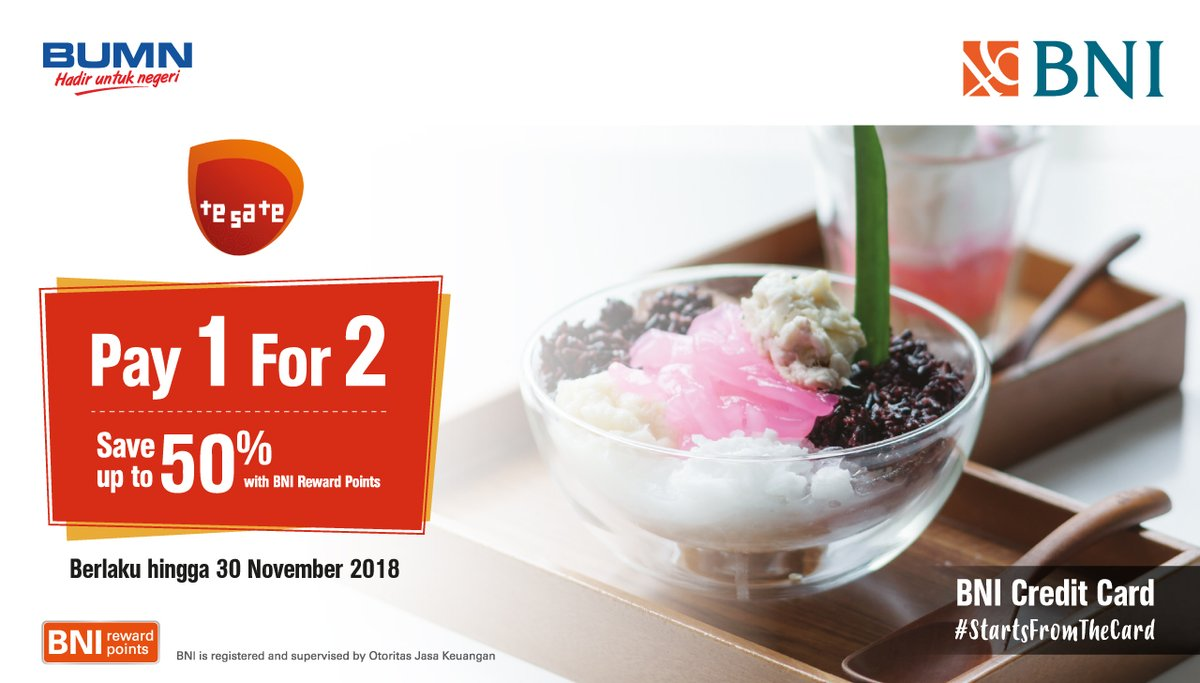 Bank BNI - Promo Pay 1 For 2 + Save 50% Pakai BNI Reward Point di TESATE