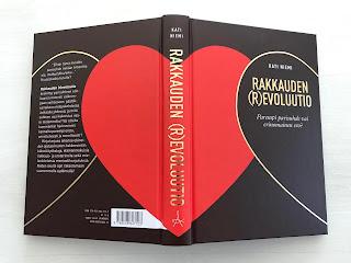 Rakkauden (r)evoluutio - Parempi parisuhde vai erinomainen ero? Kirja. Blogi.