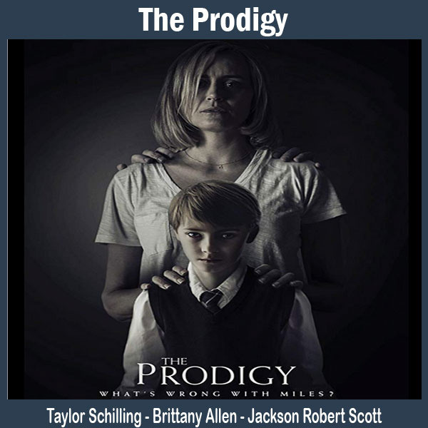 The Prodigy, Film The Prodigy, Sinopsis The Prodigy, Trailer The Prodigy, Review The Prodigy, Download Poster The Prodigy
