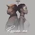 Regalo Joints X Dimah - Rescue Me (Afrikan Roots Remix) [Download]