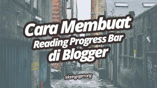 Membuat Reading Progress Bar di Blogger