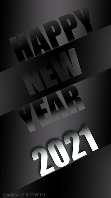 Happy New Year | Happy New Year 2021 | Happy New year 2021 Wallpaper For Mobile | Happy New Year 4K Wallpaper | Amoled New Year Wallpaper | 2021 New Year | Ashueffects