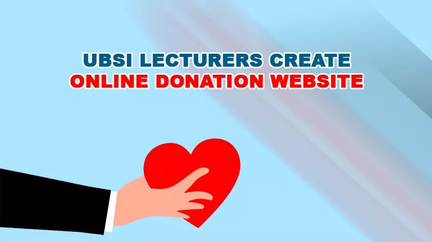 UBSI Lecturers Create Online Donation Website