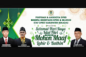 Pimpinan, Anggota, Sekretaris dan Staf DPRD Sekadau Mengucapkan Selamat Hari Raya Idul Fitri