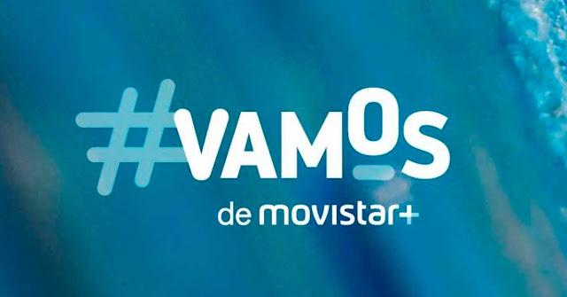 #Vamos de Movistar se estrena hoy