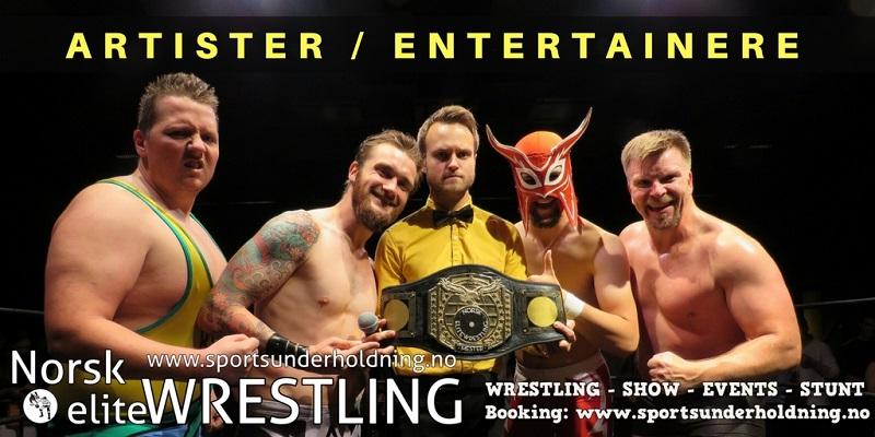 Wrestlere, artister, entertainere. Norsk wrestling. Artistbooking. Booking show, underholdning. Foto.