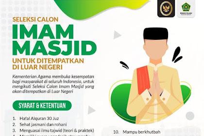 Lowongan Pekerjaan Imam Masjid Penempatan di Luar Negeri