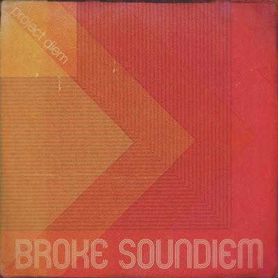 "PROJECT DIEM ""Broke Soundiem"""