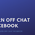 How to Turn Facebook Chat Off Update 2019