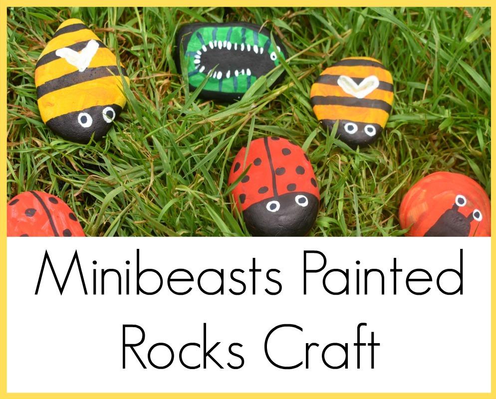 Minibeasts Painted Rocks Craft