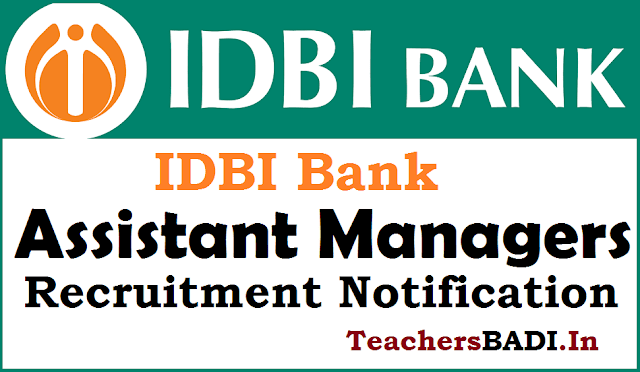 IDBI Bank,Assistant Managers, Recruitment