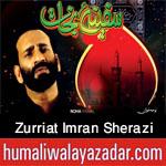 http://www.humaliwalayazadar.com/2016/09/syed-zurriat-imran-sherazi-nohay-2017.html