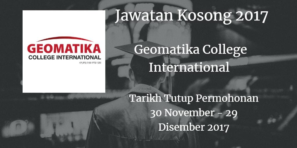 Jawatan Kosong Geomatika College International 30 November - 29 Disember 2017