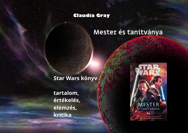 Claudia Gray Mester és tanítványa Star Wars könyv