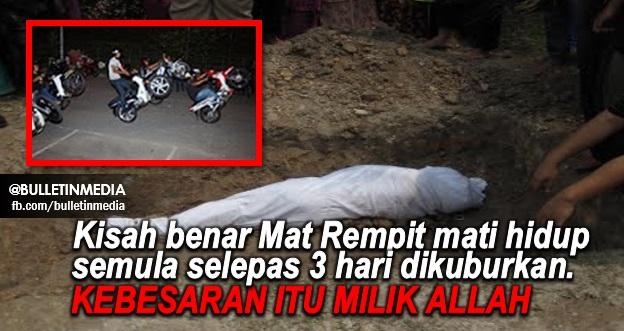 SubahanAllah!! Pelik Tapi Benar !! Kisah benar Mat Rempit mati hidup semula selepas 3 hari dikuburkan