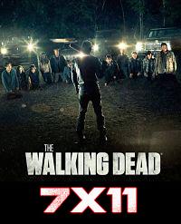 Ver The walking dead 7×11 Online HD / Castellano / Latino